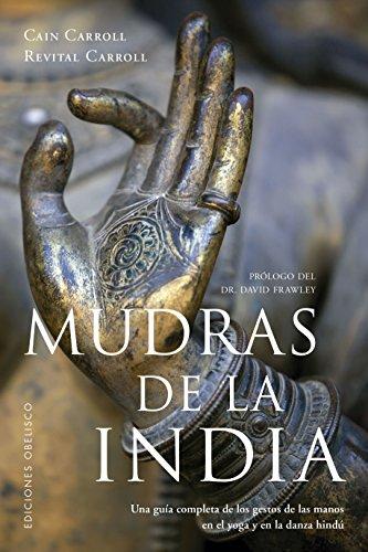 Mudras de la India (SALUD Y VIDA NATURAL)