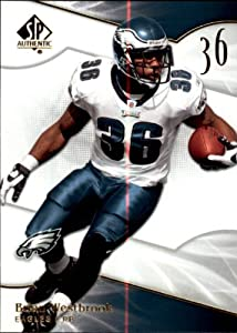 2009 SP Authentic #10 Brian Westbrook Card