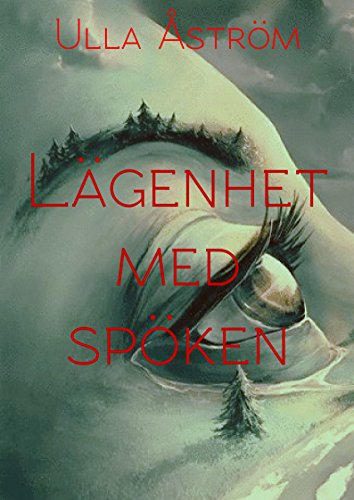 Lägenhet med spöken (Swedish Edition)