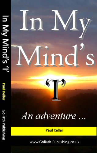 Book: In My Mind's 'I' by Paul Keller