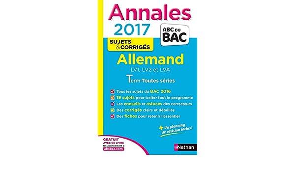 Annales Allemand LV1, LV2 et LVA Term toutes séries : Sujets & corrigés Annales ABC du Bac: Amazon.es: Cécile Brunet, Noémie Keunebroek: Libros en idiomas ...