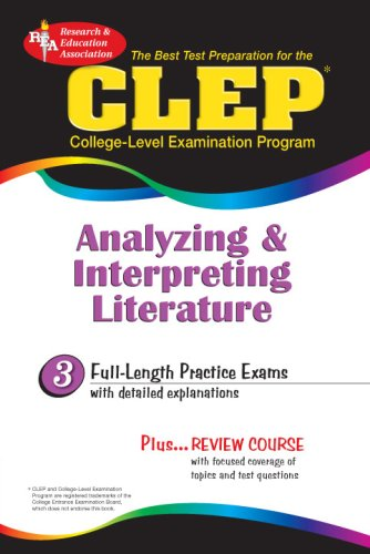 Download CLEP Analyzing & Interpreting Literature (REA) - The Best Test Prep for the CLEP (Test Preps) pdf