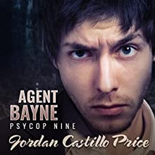 Agent Bayne: PsyCop, Book 9 Audiobook by Jordan Castillo Price Narrated by Gomez Pugh