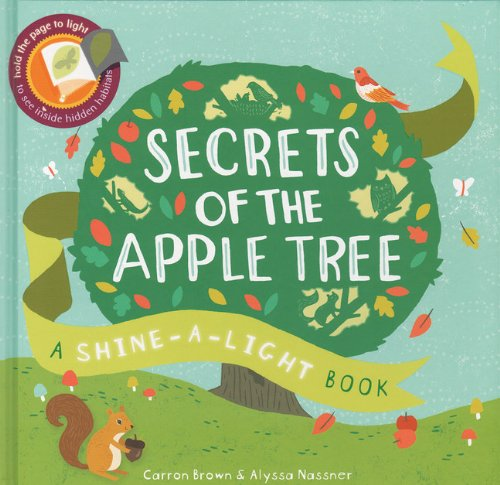 Secrets of the Apple Tree(Shine-A-Light Books)