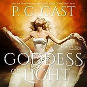 Goddess of Light: The Goddess Summoning Series, Book 3   P. C. Cast