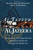 Al Jazeera: How the Free Arab News Network Scooped