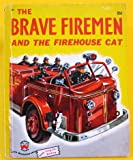 img - for The Brave Firemen and the Firehouse Cat (Wonder Books #563) book / textbook / text book