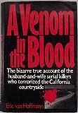 A Venom in the Blood, Eric Van Hoffman, 1556112068