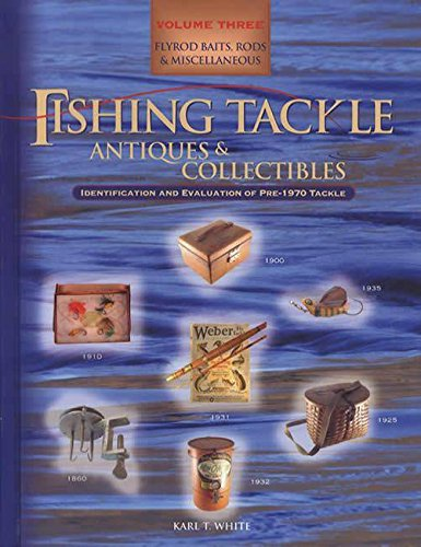 Miscellaneous Rod - Fishing Tackle Antiques & Collectibles, Flyrod Baits, Rods & Miscellaneous, Volume Three