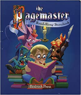 The Pagemaster: (Read-Along Storybook) (Book and Cassette