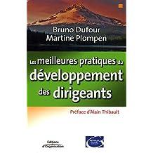 MEILLEURES PRATIQUES DU DÉVELOPPEMENT DES DIRIGEANTS (LES)