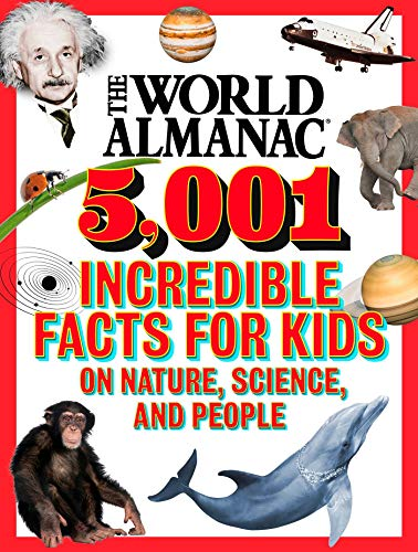 Book Cover: The World Almanac 5,001 Incredible Facts for Kids on Nature, Science, and People