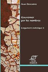 Gouverner par les nombres: L'argument statistique II (Sciences sociales) (French Edition)