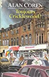 Front cover for the book Toujours Cricklewood? by Alan Coren