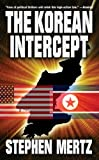 The Korean Intercept, Stephen Mertz, 0843957964