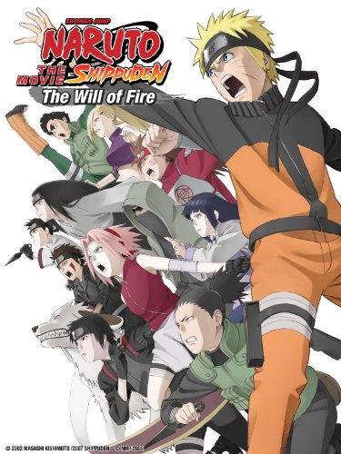 Naruto Shippuden the Movie: The Will of Fire by