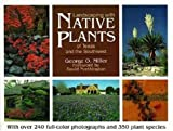 Landscaping with Native Plants of Texas and the Southwest, George Miller, 0896581381