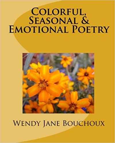 Book Colorful, Seasonal and Emotional Poetry: None