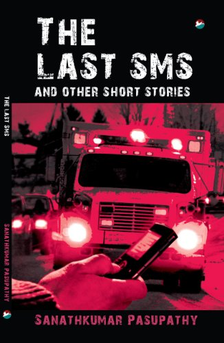 The last SMS and other stories