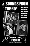 Sounds from the 60s - Club 60 and the Esquire, Don Hale, 149105123X
