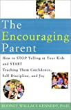 The Encouraging Parent, Rodney Wallace Kennedy, 0812933133