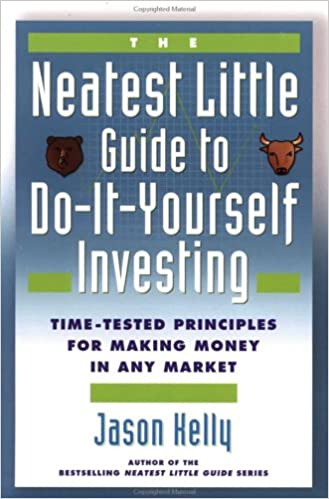 The neatest little guide to do it yourself investing jason kelly the neatest little guide to do it yourself investing jason kelly 9780452282841 amazon books solutioingenieria Images