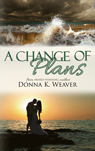 A Change of Plans, Safe Harbors #1 by [Weaver, Donna K.]