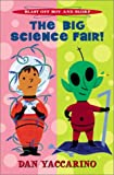 The Big Science Fair, Dan Yaccarino, 0786805803