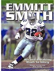 Emmitt Smith: Record-Breaking Rush to Glory