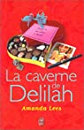 La Caverne de Delilah par Lees
