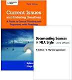 Current Issues and Enduring Questions 10e and Documenting Sources in MLA Style 10th Edition