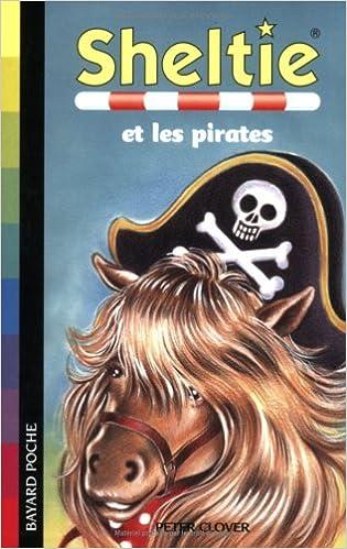 Sheltie, Tome 25 : Sheltie et les pirates
