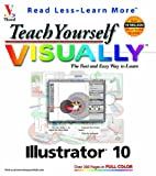 img - for Teach Yourself VISUALLY Illustrator? 10 (Visual Read Less, Learn More) book / textbook / text book