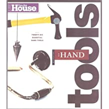 Essential Hand Tools: 26 Essential Tools to Renovate and Repair Your Home
