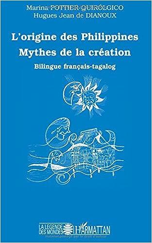 En ligne téléchargement gratuit Origine des Philippines Mythes de la Creation pdf