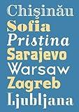 Leap into the City: Chisinau, Sofia, Pristina, Sarajevo, Warsaw, Zagreb, Ljubljana, , 3832177124