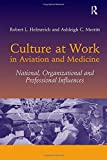 img - for Culture at Work in Aviation and Medicine: National, Organizational and Professional Influences book / textbook / text book