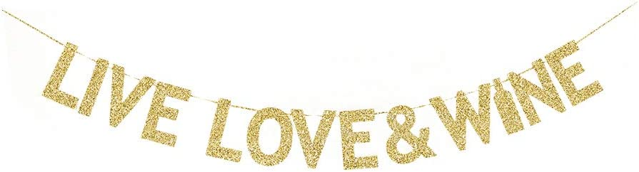Live Love & Wine Gold Gliter Paper Banner, Valentine's Day/Wine Party/Wedding/Engagement Party Decors