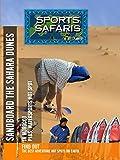 Sports Safaris - Morocco and St. Tropez