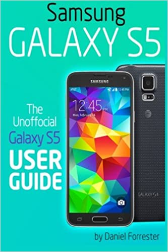 Book Samsung Galaxy S5: The Unofficial Galaxy S5 User Guide