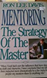 img - for Mentoring: The Strategy of the Master book / textbook / text book