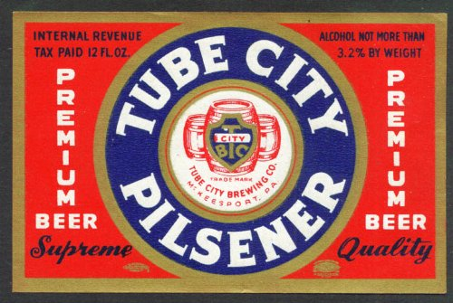 Tube City Pilsener Beer label McKeesport PA 1930s