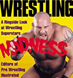 Wrestling Madness: A Ringside Look at Wrestling Superstars