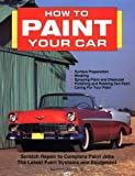 How to Paint Your Car