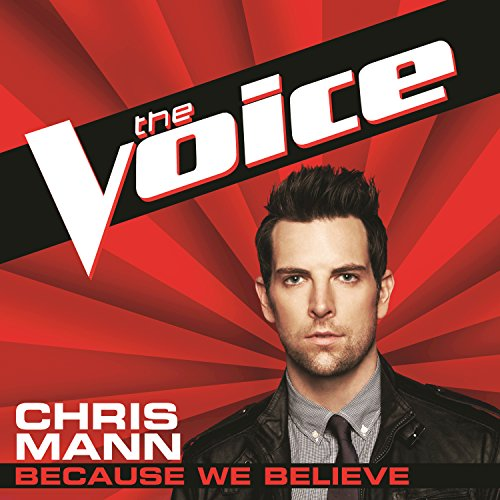 Because We Believe (The Voice ...
