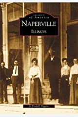 Naperville   (IL)   (Images of America) Paperback