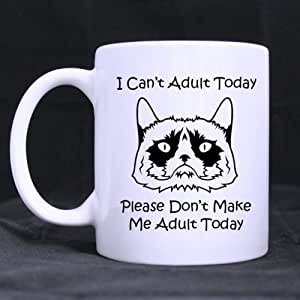 Fashion Unhappy Cat I CAN'T ADULT TODAY PLEASE DON'T MAKE ME ADULT TODAY Ceramic Coffee White Mug (11 Ounce) Tea Cup - Personalized Gift For Birthday,Christmas And New Year