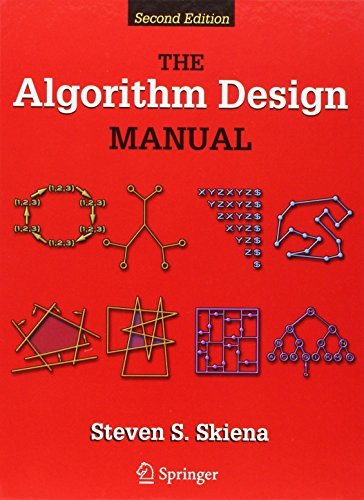 The Algorithm Design Manual by Steven S Skiena (July 26,2008) (The Algorithm Design Manual By Steven Skiena)