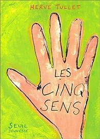 Les Cinq Sens par Hervé Tullet
