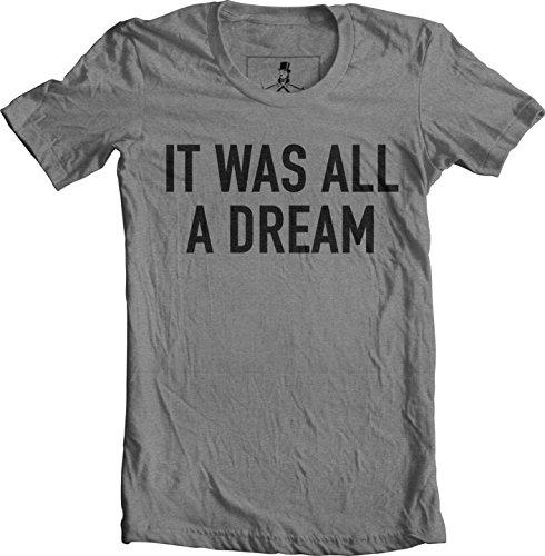 (Notorious B.I.G Biggie Hip Hop Rap Lyrics Quotes Unisex T-Shirt (Large, All Dream Gray))